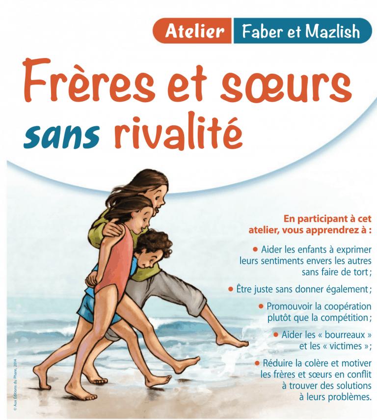 Atelier Faber et Mazlish Lyon - Frères et Sœurs sans rivalité 1